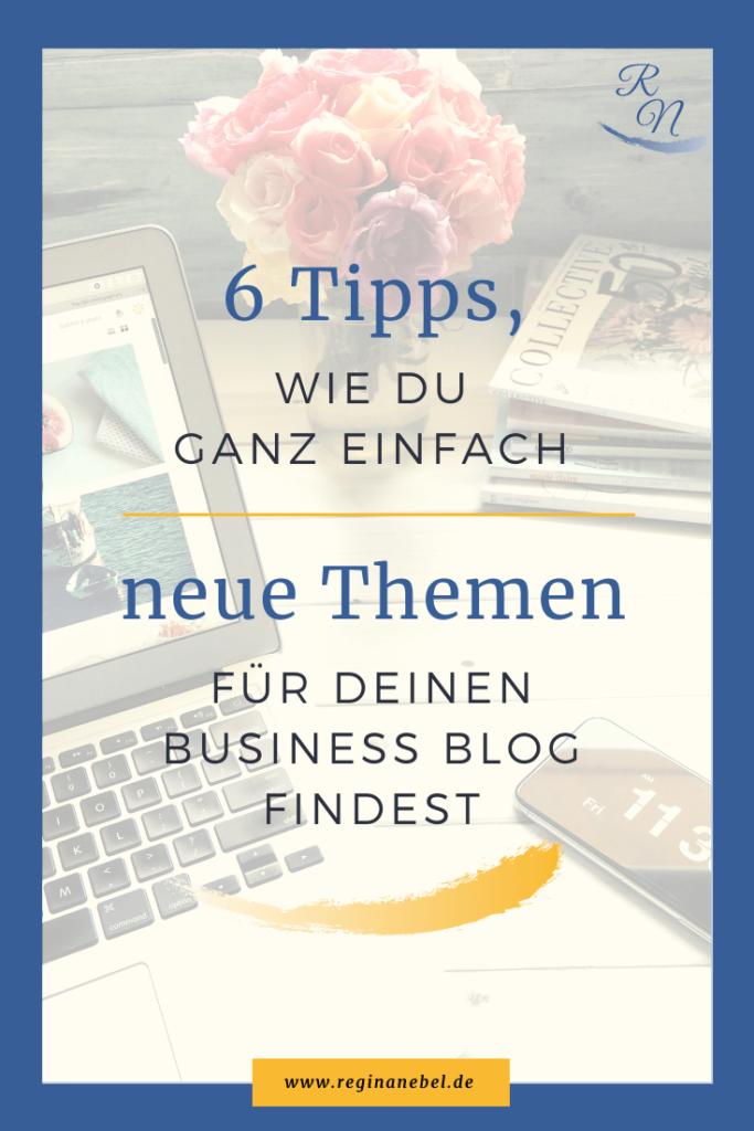 6 Tipps wie du einfach neue Themen für deinen Business Blog findest