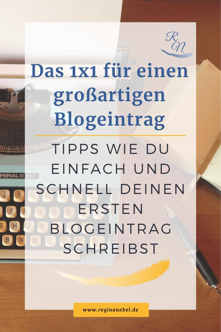 Read more about the article Das 1×1, wie du einen großartigen ersten Blogeintrag schreiben wirst